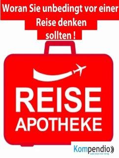 Reiseapotheke: (eBook, ePUB) - Dallmann, Alessandro