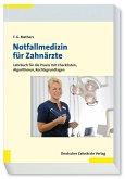 Notfallmedizin für Zahnärzte (eBook, PDF)