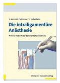 Die intraligamentäre Anästhesie (eBook, PDF)