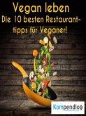 Vegan leben: (eBook, ePUB)