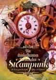 Die dunkelbunten Farben des Steampunk (eBook, ePUB)