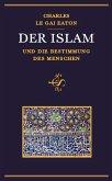 Der Islam und die Bestimmung des Menschen