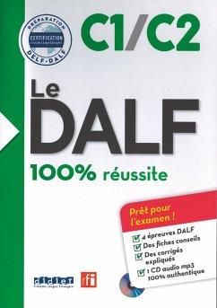 Le DALF C1/C2 - Buch mit MP3-CD - Dupleix, Dorothee; Chapiro, Lucile