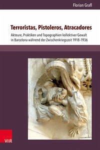 Terroristas, Pistoleros, Atracadores