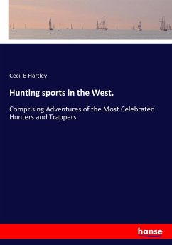 Hunting sports in the West,