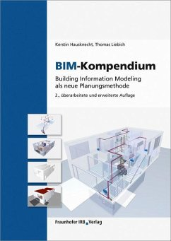 BIM-Kompendium. - Hausknecht, Kerstin; Liebich, Thomas
