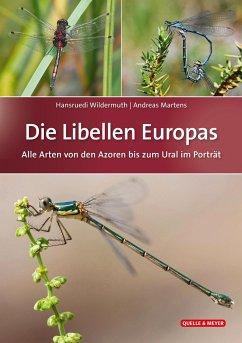 Die Libellen Europas - Wildermuth, Hansruedi; Martens, Andreas