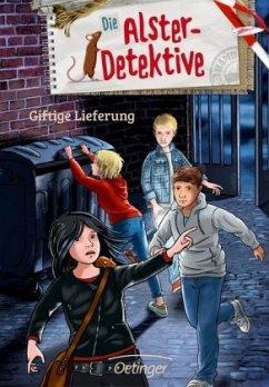 Die Alster-Detektive. Giftige Lieferung