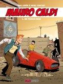 Mauro Caldi Band 6: Die Ferrari-Diebe