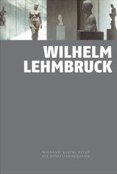 Wilhelm Lehmbruck - Bornscheuer, Marion