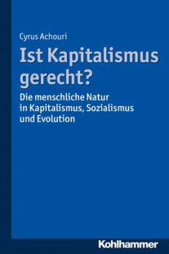 Ist Kapitalismus gerecht? - Achouri, Cyrus