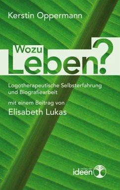 Wozu leben? (eBook, ePUB)