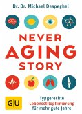 The Never Aging Story (eBook, ePUB)