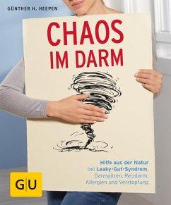Chaos im Darm (eBook, ePUB) - Heepen, Günther H.