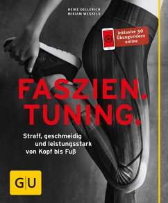 Faszien Tuning (eBook, ePUB) - Wessels, Miriam; Oellerich, Heike