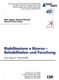 Riabilitazione e Ricerca - Rehabilitation und Forschung, Nouvi Approcci - Neue Modelle (eBook, ePUB)