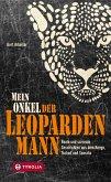 Mein Onkel der Leopardenmann (eBook, ePUB)