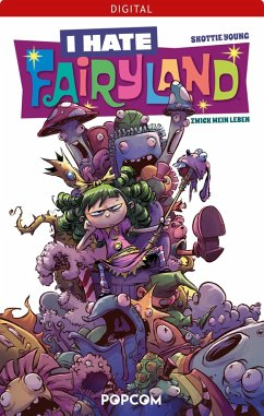 I hate Fairyland 02: Zwick mein Leben (eBook, PDF) - Young, Skottie