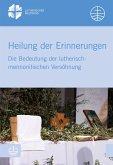 Heilung der Erinnerungen (eBook, PDF)