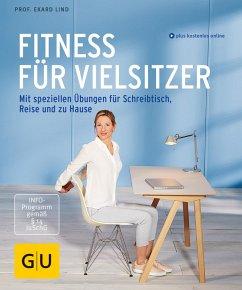 Fitness für Vielsitzer (eBook, ePUB) - Lind, Ekard