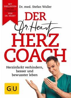 Der Dr. Heart Herzcoach (eBook, ePUB) - Waller, Stefan