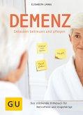 Demenz - gelassen betreuen und pflegen (eBook, ePUB)