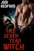 The Seven Year Witch (That Old Black Magic, #2) (eBook, ePUB)