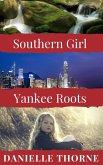 Southern Girl, Yankee Roots (eBook, ePUB)