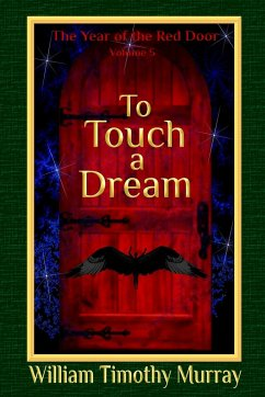 To Touch a Dream - Murray, William Timothy