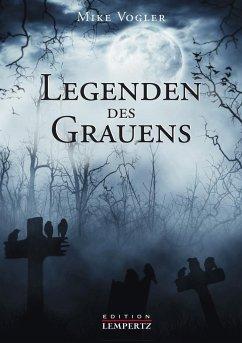 9783960589921 - Vogler, Mike: Legenden des Grauens - Buch