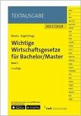 Wichtige Wirtschaftsgesetze für Bachelor/Master