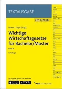 Wichtige Wirtschaftsgesetze für Bachelor/Master...