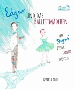 Edgar und das Ballettmädchen - Roth, Benita