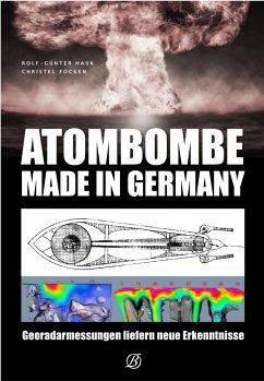 Atombombe - Made in Germany - Hauk, Rolf-Günter; Focken, Christel