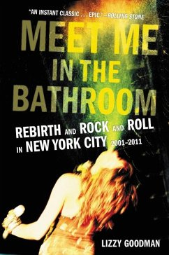 Meet Me in the Bathroom - Goodman, Lizzy