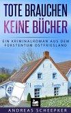 Tote brauchen keine Bücher: Ostfrieslandkrimi (eBook, ePUB)