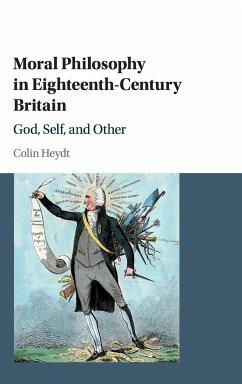 Moral Philosophy in Eighteenth-Century Britain