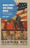 World War I and Urban Order