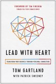 Lead with Heart: Transform Your Business Through Personal Connection