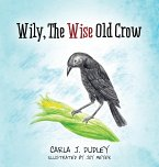Wily, the Wise Old Crow
