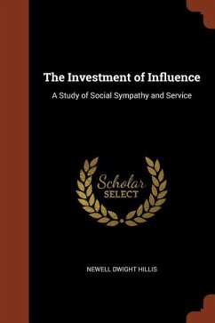 The Investment of Influence: A Study of Social Sympathy and Service