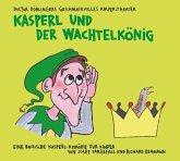 Kasperl und der Wachtelkönig, 2 Audio-CDs
