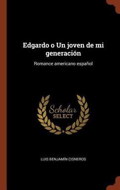 Edgardo o Un joven de mi generación: Romance americano español