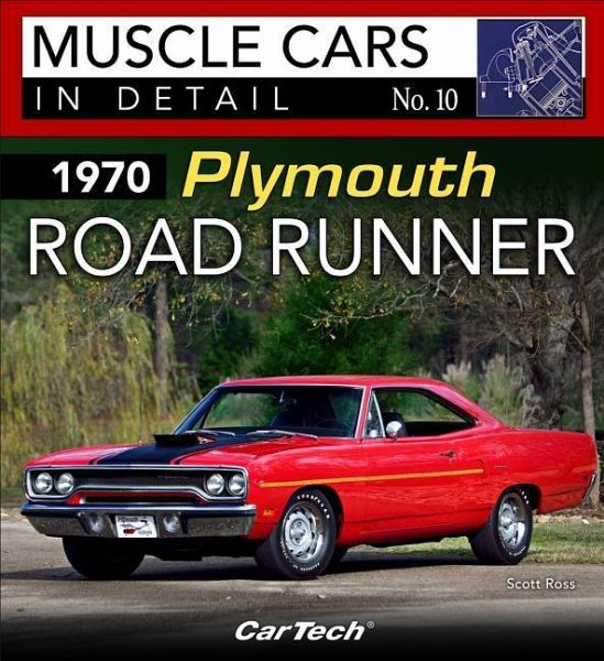 1970 plymouth road runner muscle cars in detail no. 10 von scott