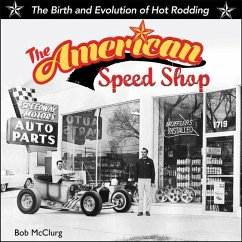 The American Speed Shop: The Birth and Evolutio...