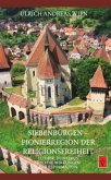Siebenbürgen - Pionierregion der Religionsfreiheit