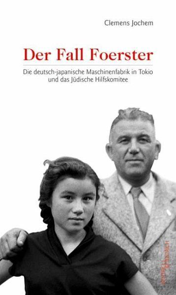 Der Fall Foerster - Jochem, Clemens