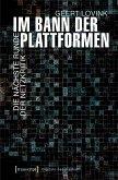 Im Bann der Plattformen (eBook, PDF)