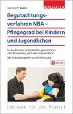 Begutachtungsverfahren NBA - Pflegegrad bei Kindern und Jugendlichen (eBook, PDF)
