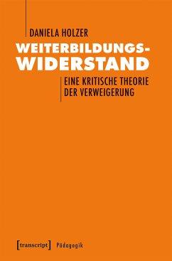 Weiterbildungswiderstand (eBook, PDF) - Holzer, Daniela
